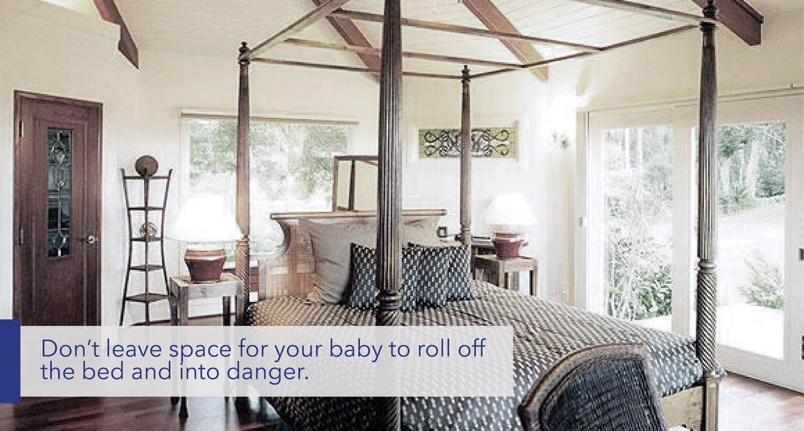 "text: ""Don't leave space for your baby to roll off the bed and into danger."