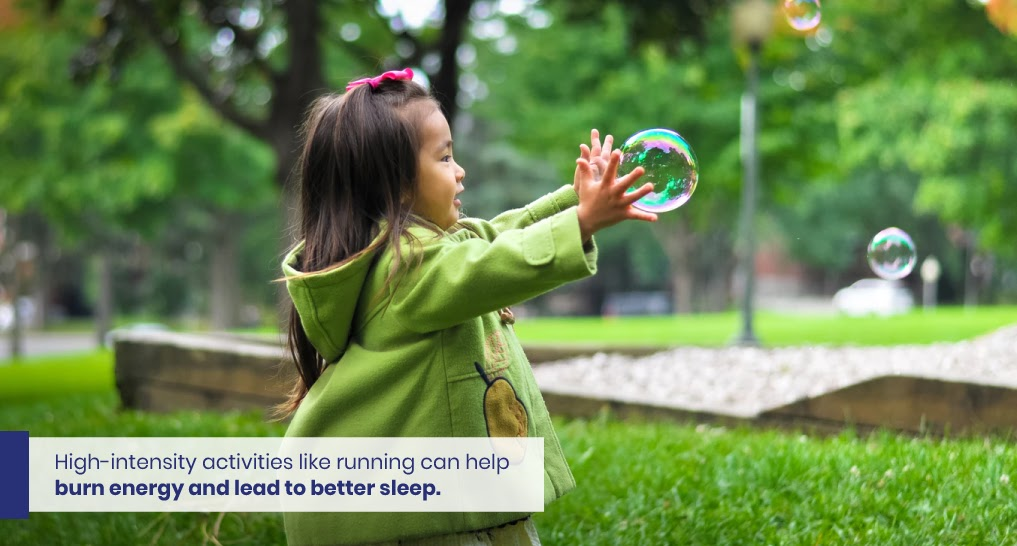 Kid exercising - like this - Text: High-intensity activities like running can help burn energy and lead to better sleep.