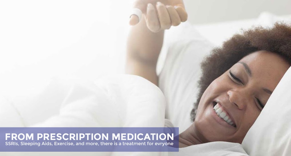 person waking up feeling refreshed. Text callout: From prescription medication, SSRIs, sleeping aids, exercise, and more, there is a treatment for everyone.