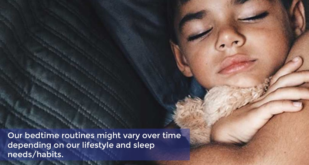 child sleeping Text: Our bedtime routines might vary over time depending on our lifestyle and sleep needs/habits.