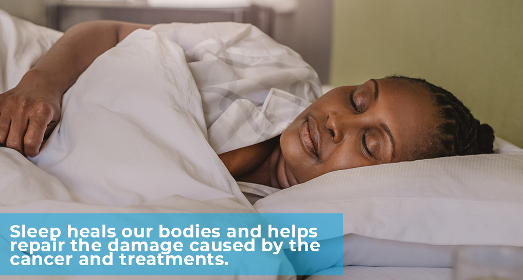 "someone sleeping soundly - ""Sleep heals our bodies and helps repair the damage caused by the cancer and treatments."""